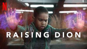 Raising Dion